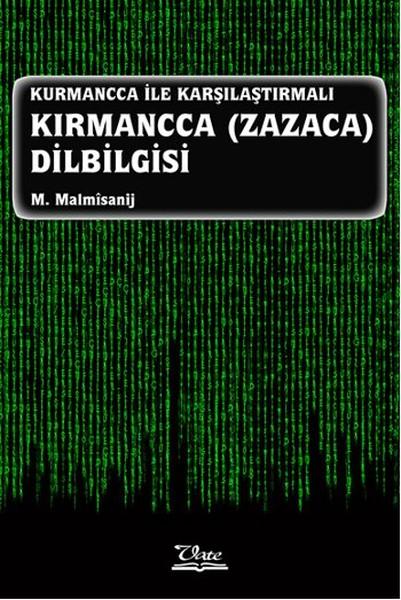 Kurmancca İle Karşılaştırmalı Kırmancca Zazaca Dilbilgisi.pdf
