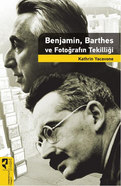 Benjamin, Barthes ve Fotoğrafın Tekilliği.pdf