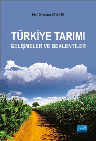 Türkiye Tarımı - Gelişmeler ve Beklentiler.pdf