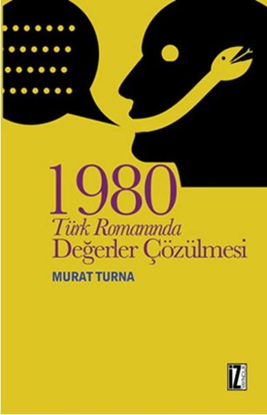 1980 Türk Romanında Değerler Çözülmesi.pdf