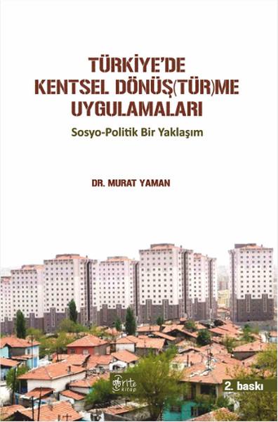 Türkiyede Kentsel Dönüş(Tür)Me Uygulamaları.pdf