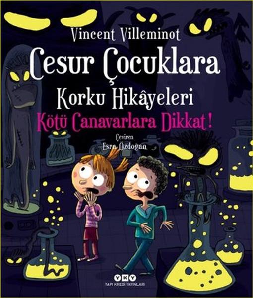 Cesur Çocuklara Korku Hikayeleri - Kötü Canavarlara Dikkat!.pdf