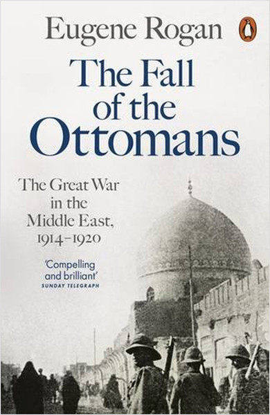 The Fall of the Ottomans.pdf