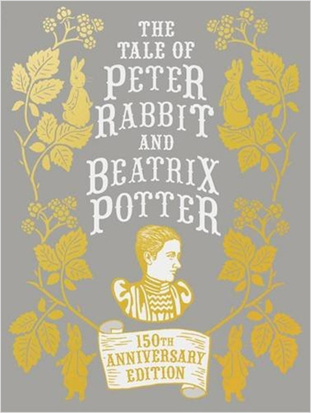 The Tale of Peter Rabbit and Beatrix Potter (Anniversary Edn).pdf