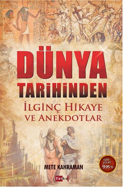 Dünya Tarihinden İlginç Hikaye ve Anekdotlar.pdf
