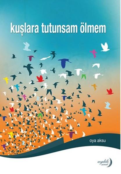 Kuşlara Tutunsam Ölmem.pdf
