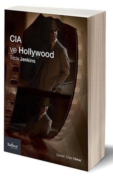 CIA ve Hollywood: Teşkilat Sinema ve Televizyonu Nasıl Biçimlendiriyor?.pdf
