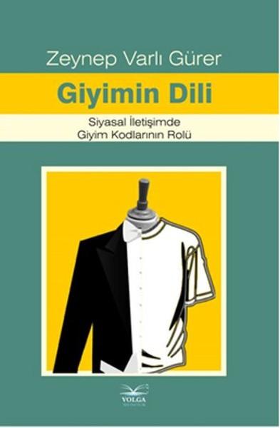 Giyimin Dili Siyasal İletişimde Giyim Kodlarının Rolü.pdf