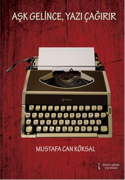Aşk Gelince, Yazı Çağırır.pdf