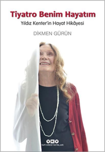 Tiyatro Benim Hayatım - Yıldız Kenterin Hayat Hikayesi.pdf
