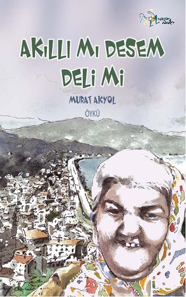 Akıllı mı Desem Deli mi?.pdf