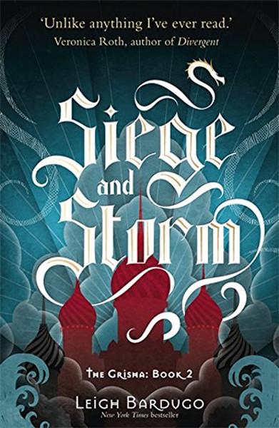 Siege and Storm: The Grisha 2.pdf