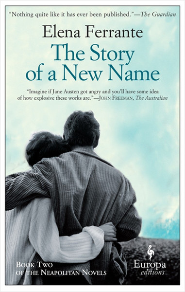 The Story of a New Name: Neapolitan Novels, Book Two.pdf