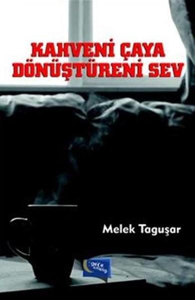 Kahveni Çaya Dönüştüreni Sev.pdf