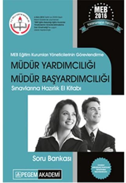 Pegem 2016 Meb Müdür Yardımcılığı ve Müdür Başyardımcılığı  Sınavlarına Hazırlık Soru Bankası.pdf