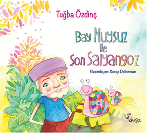 Bay Huysuz ve Son Salyangoz.pdf