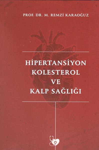 Hipertansiyon Kolesterol ve Kalp Sağlığı.pdf