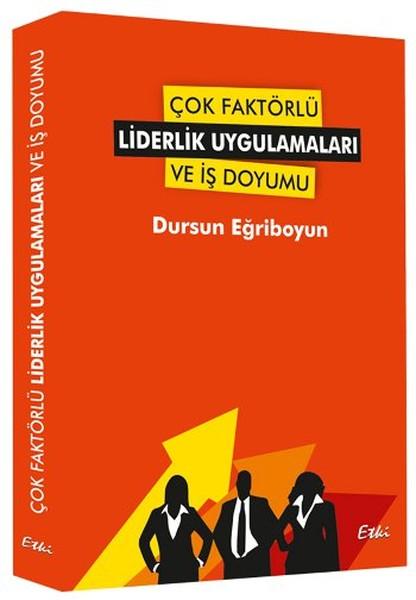 Çok Faktörlü Liderlik Uygulamaları ve İş Doyumu.pdf