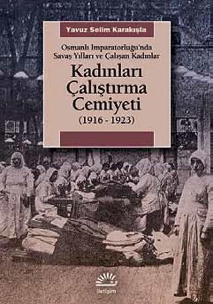 Kadınları Çalıştırma Cemiyeti 1916 - 1923.pdf
