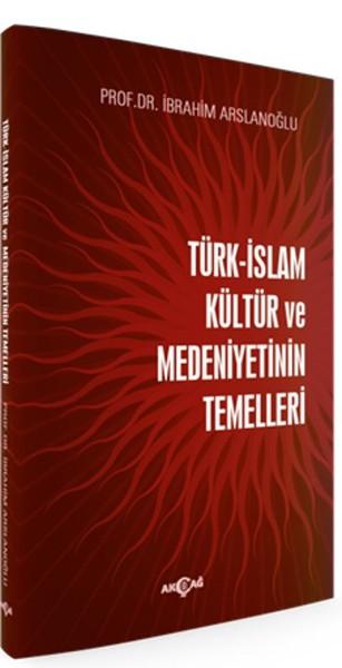 Türk İslam Kültür ve Medeniyetinin Temelleri.pdf
