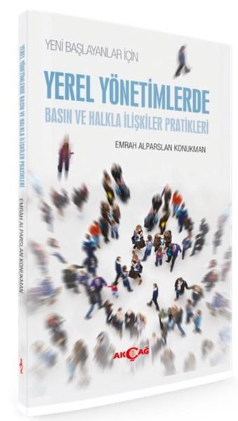 Yeni Başlayanlar İçin Yerel Yönetimlerde Basın ve Halkla İlişkiler Pratikleri.pdf