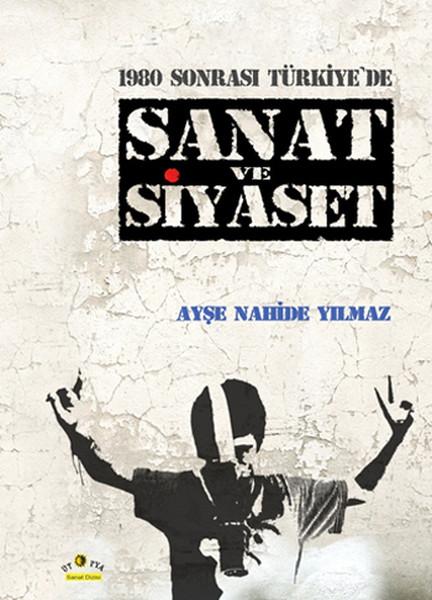1980 Sonrası Türkiyede Sanat ve Siyaset.pdf