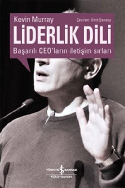 Liderlik Dili - Başarılı Ceoların İletişim Sırları.pdf