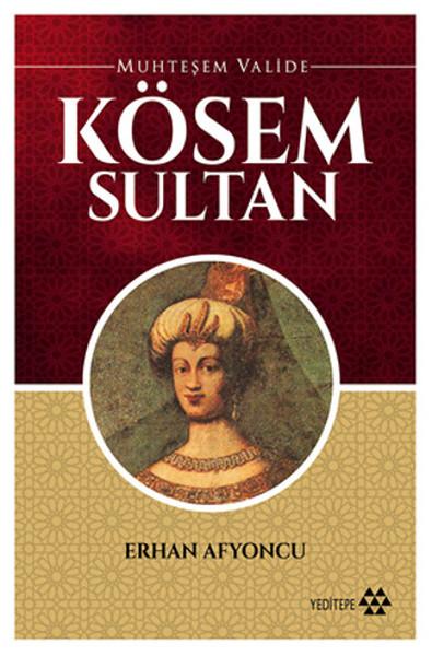Muhteşem Valide - Kösem Sultan.pdf