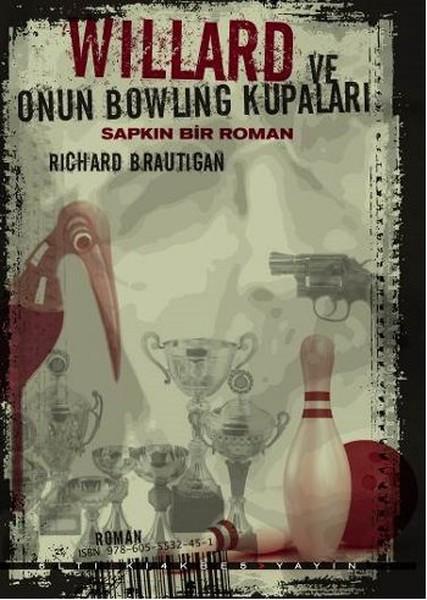 Willard ve Onun Bowling Kupaları - Sapkın Bir Roman.pdf