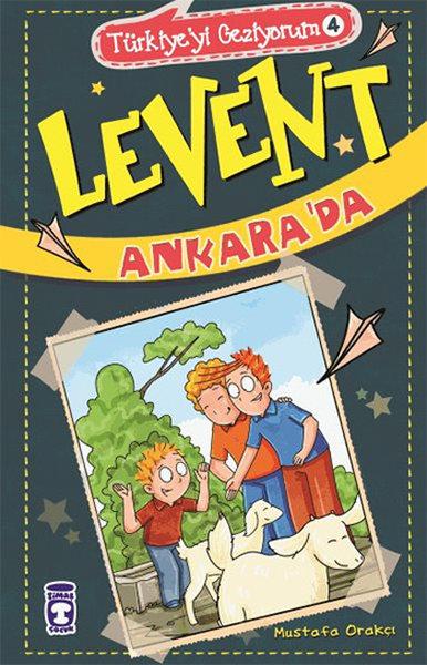 Levent Türkiyeyi Geziyorum 4 - Levent Ankarada.pdf