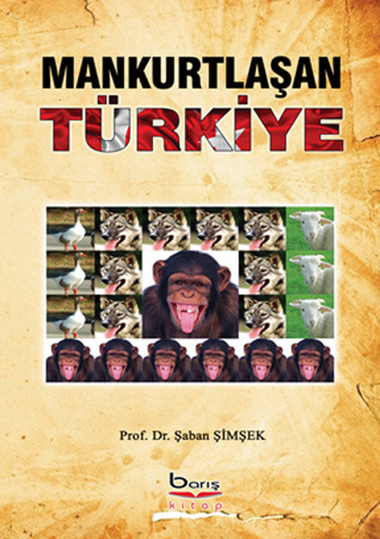 Mankurtlaşan Türkiye.pdf
