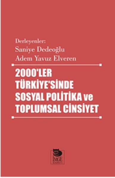 2000ler Türkiyesinde Sosyal Politika ve Toplumsal Cinsiyet.pdf