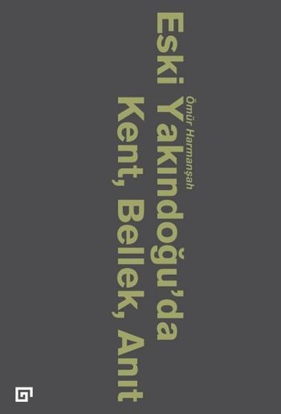 Eski Yakındoğuda Kent, Bellek, Anıt.pdf