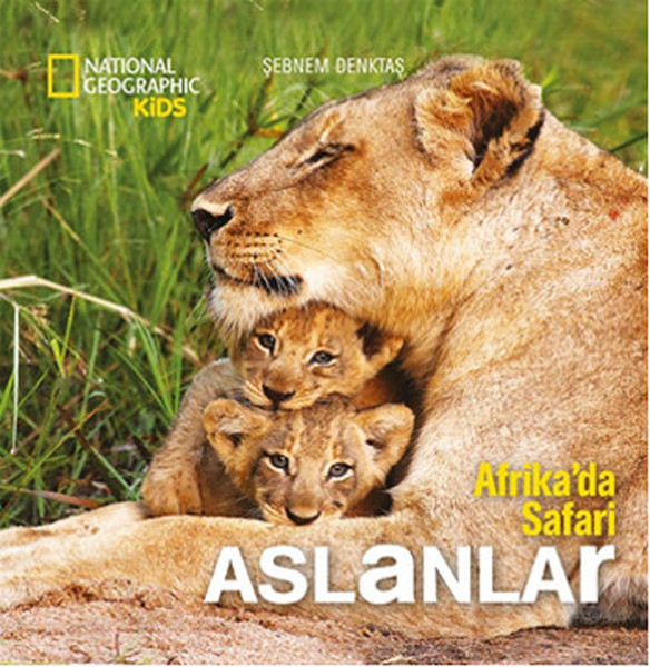 National Geographic Kids - Afrikada Safari Aslanlar.pdf