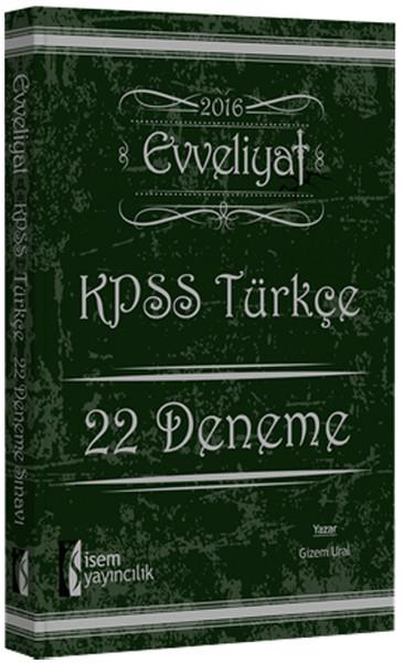 İsem 2016 Evveliyat KPSS Türkçe 22 Deneme Sınavı.pdf