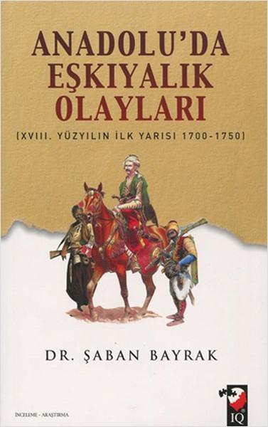 Anadoluda Eşkiyalık Olayları.pdf