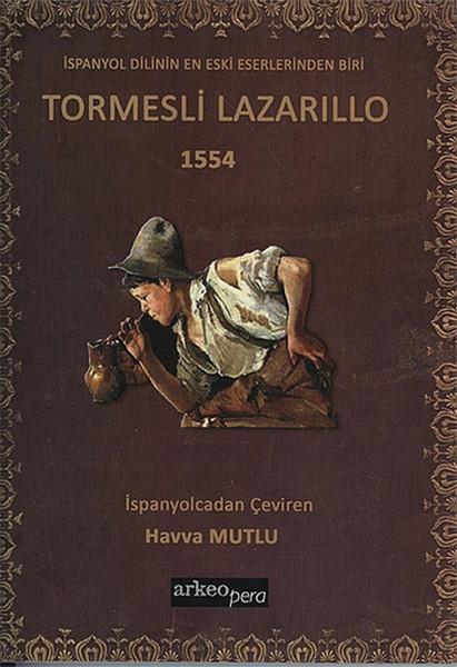 İspanya Dilinin En Eski Eserlerinden Biri Tormesli Lazarillo 1554.pdf
