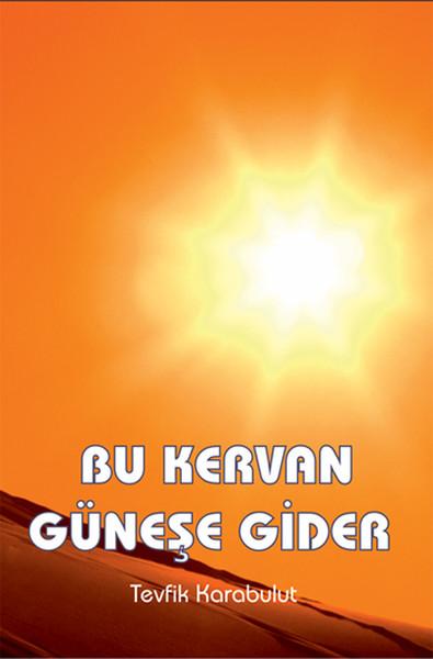 Bu Kervan Güneşe Gider.pdf