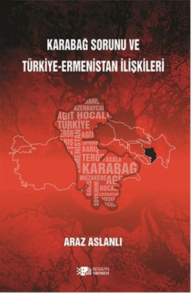 Karabağ Sorunu ve Türkiye-Ermenistan İlişkileri.pdf
