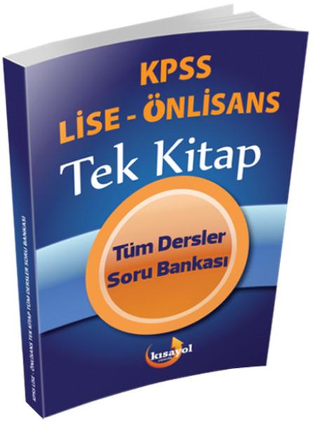 2016 KPSS Lise Ön lisans Tek Kitap Tüm Dersler Soru Bankası.pdf