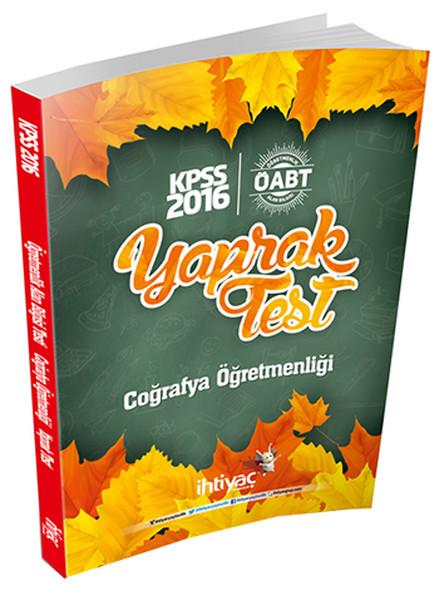 İhtiyaç ÖABT Coğrafya Öğretmenliği Çek Kopart Yaprak Test 2016.pdf