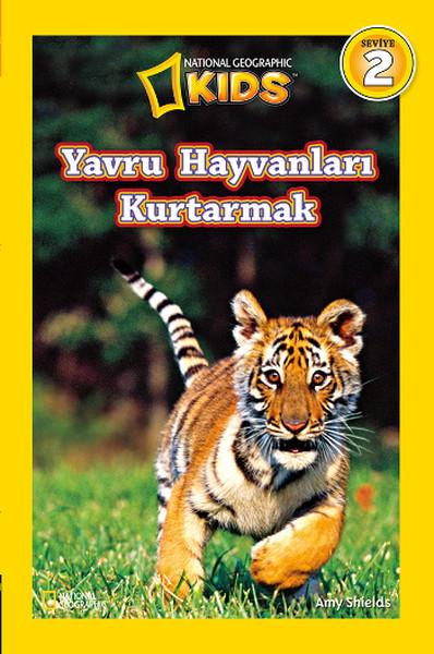 National Geographic Kids - Yavru Hayvanları Kurtarmak.pdf