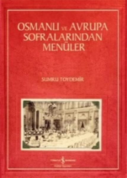 Osmanlı ve Avrupa Sofralarından Menüler.pdf