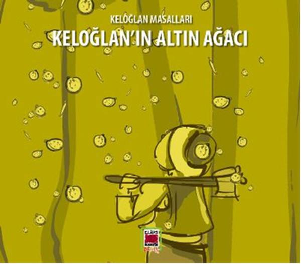 Keloğlan Masalları - Keloğlanın Altın Ağacı.pdf