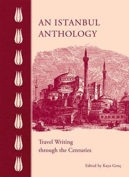 An Istanbul Anthology: Travel Writing Through the Centuries.pdf