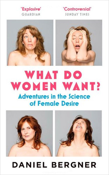 What Do Women Want?: Adventures in the Science of Female Desire.pdf