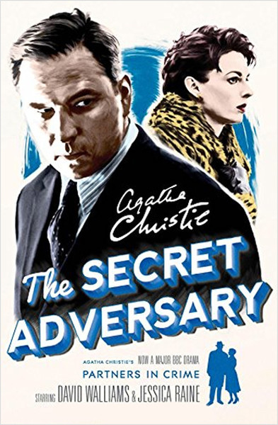 The Secret Adversary: A Tommy & Tuppence Mystery [TV tie-in edition].pdf
