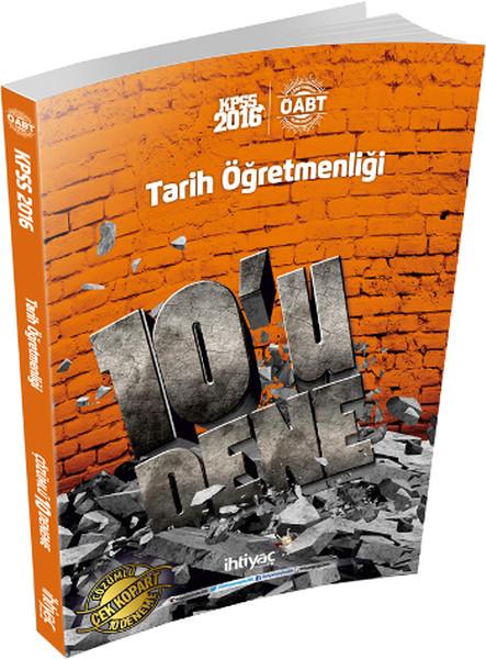 İhtiyaç ÖABT Tarih Öğretmenliği 10lu Deneme 2016.pdf