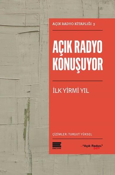 Açık Radyo Konuşuyor-İlk Yirmi Yıl.pdf