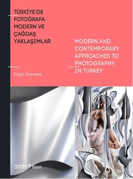 Türkiyede Fotoğrafa Modern ve Çağdaş Yaklaşımlar.pdf